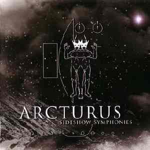 Alternative-Zine.com - Reviews - Arcturus - Sideshow Symphonies ...