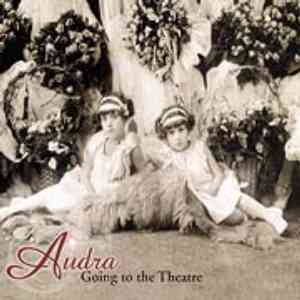 Audra: Going to the Theatre