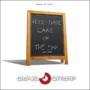 Days of fate: Home-made cake of the day