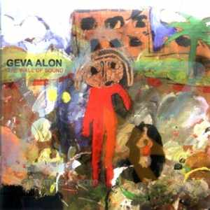 Geva Alon - The Wall Of Sound