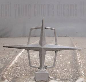 Neil Young: Chrome Dreams II