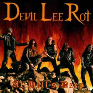Devil Lee Rot: At Hell's Deep